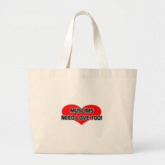 Los musulmanes necesitan amor también bolsa tela grande