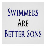 Los nadadores son mejores hijos posters