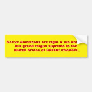 Los nativos americanos son #NoDAPL correcto Pegatina Para Auto