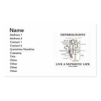 Los nefrólogos viven una vida nefrítica (Nephron) Tarjetas Personales