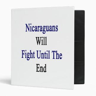 Los Nicaraguans lucharán hasta el extremo