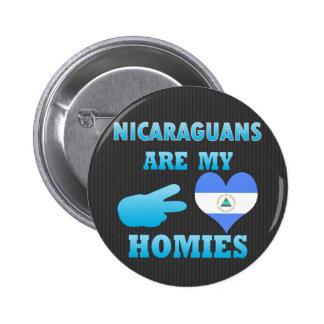 Los Nicaraguans son mi Homies Pin Redondo De 2 Pulgadas