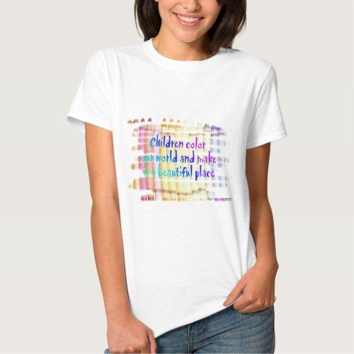 los niños colorean nuestro mundo camiseta