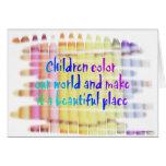 los niños colorean nuestro mundo tarjeta