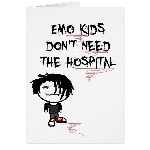 los niños del emo no necesitan el hospital tarjeta de felicitación