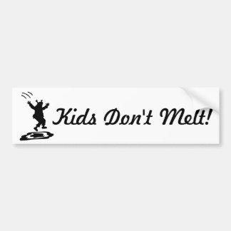 ¡Los niños no derriten! Versión II Etiqueta De Parachoque