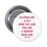 Los niños son un regalo del señor (salmo 127: 3) pin