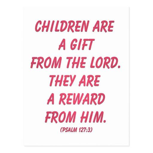 Los niños son un regalo del señor (salmo 127: 3) tarjeta postal