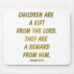 Los niños son un regalo del señor alfombrillas de ratón