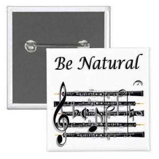 Los oboes saben a B natural Pin Cuadrada 5 Cm