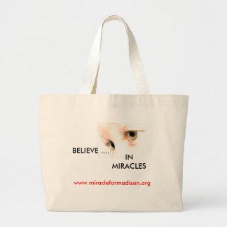 los ojos del lirio, CREEN…., EN MILAGROS, www.mira Bolsa Tela Grande