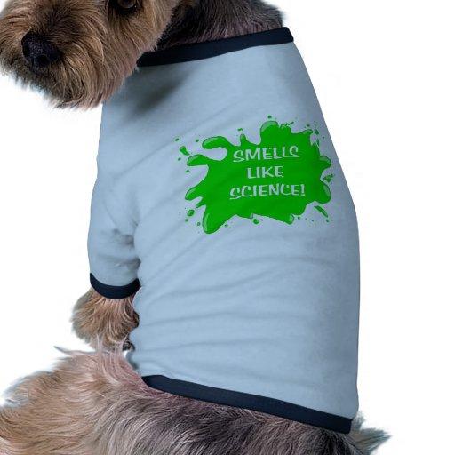 los olores tienen gusto de ciencia camiseta con mangas para perro