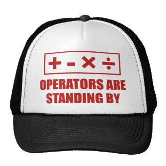 Los operadores están haciendo una pausa gorra