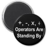Los operadores están haciendo una pausa (la oscuri imanes para frigoríficos