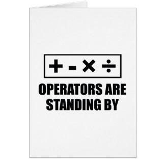 Los operadores están haciendo una pausa tarjeta de felicitación