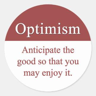 Los optimistas gozan de bueno en vida pegatina redonda