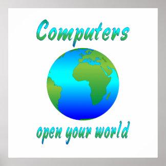 Los ordenadores abren los mundos posters