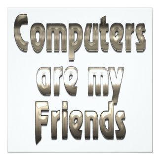 """Los ordenadores son mis amigos invitación 5.25"""" x 5.25"""""""