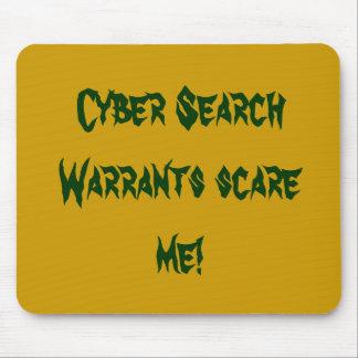 ¡Los órdenes de registro cibernéticos me asustan! Tapetes De Ratón