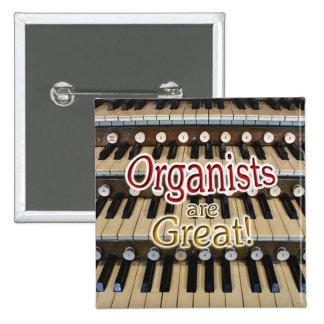 """Los """"organistas son gran"""" botón pin cuadrado"""
