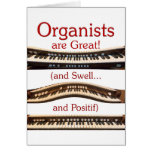 "Los ""organistas son gran"" tarjeta"