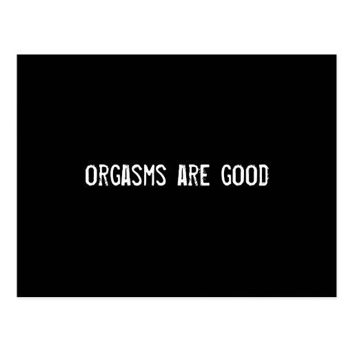 los orgasmos son buenos postal