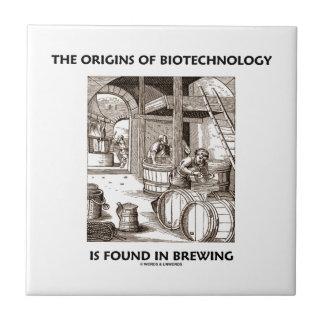 Los orígenes de la biotecnología se encuentran en  teja  ceramica