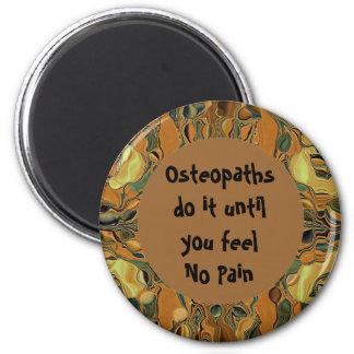 Los osteópatas humor imán redondo 5 cm