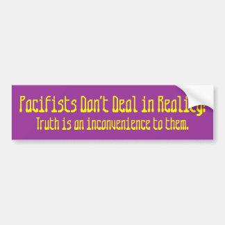 ¡Los pacifistas no tratan en realidad! , La verdad Pegatina Para Auto