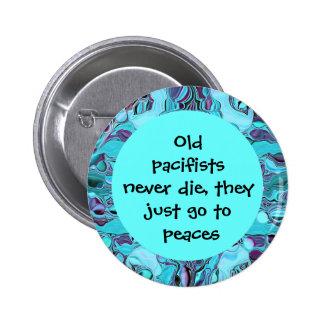 los pacifistas nunca mueren perno divertido pin redondo 5 cm