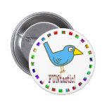 Los pájaros son Funtastic Pin