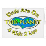 Los papás están en este planeta tarjetas