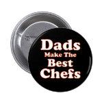 Los papás hacen los mejores cocineros el botón pins