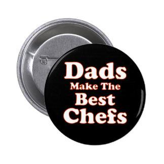Los papás hacen los mejores cocineros el botón pin redondo de 2 pulgadas