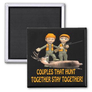 Los pares que cazan juntos permanecen juntos imán cuadrado