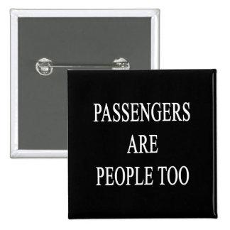 Los pasajeros son el decir divertido del viaje de pin cuadrado