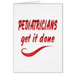 Los pediatras lo consiguen hecho tarjetas