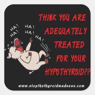 Los PEGATINAS - pare la locura de la tiroides Pegatina Cuadrada