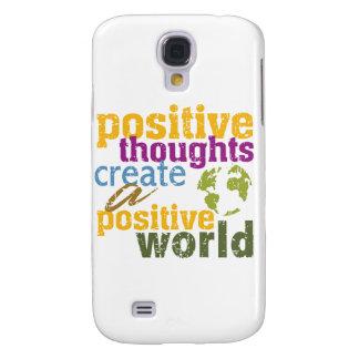 Los pensamientos positivos crean un mundo positivo funda para galaxy s4
