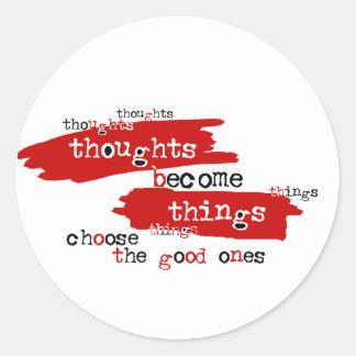 Los pensamientos se convierten en cosas etiquetas redondas