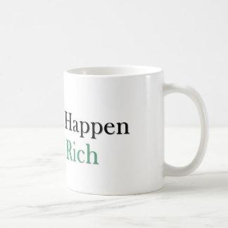 Los pensamientos suceden piensan a los ricos - taz taza