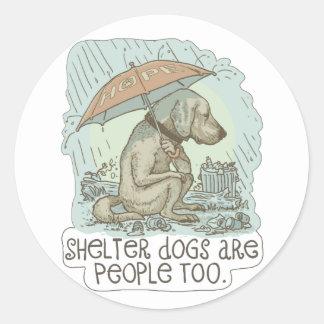 Los perros del refugio son gente también pegatinas redondas
