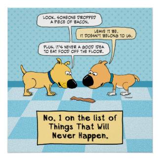 Los perros divertidos no comen ese poster del