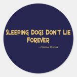 Los perros el dormir no mienten para siempre etiqueta redonda