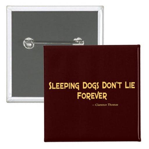 Los perros el dormir no mienten para siempre pin