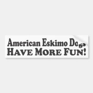 ¡Los perros esquimales americanos se divierten más Pegatina Para Auto