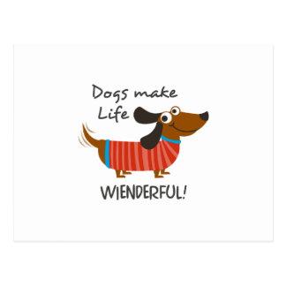 ¡Los perros hacen la vida Weinderful! Postal
