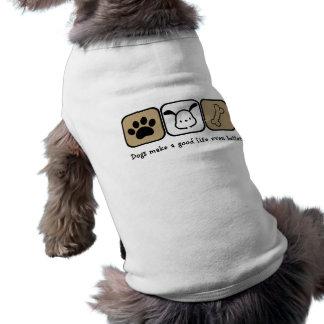 Los perros hacen una buena mejor camisa del perro playera sin mangas para perro