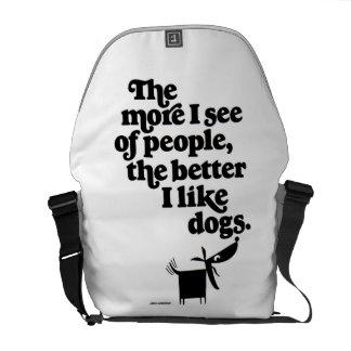 ¿Los perros - mejore que gente? Bolsas De Mensajería