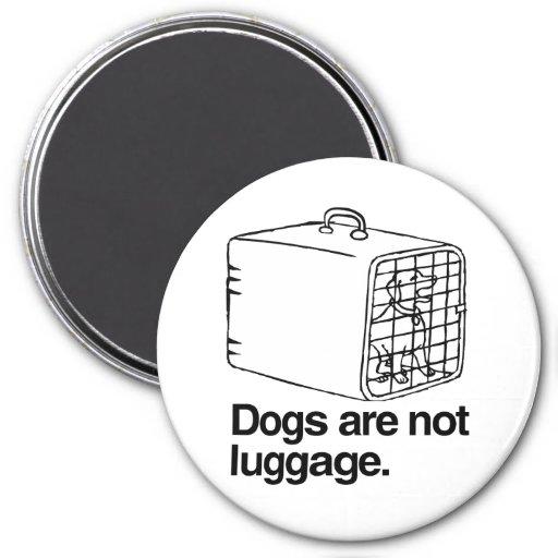 Los perros no son el equipaje - .png imán